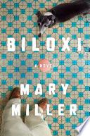 Biloxi  A Novel