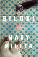 Biloxi: A Novel [Pdf/ePub] eBook
