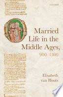Married Life in the Middle Ages  900 1300