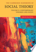 The Cambridge Handbook of Social Theory  Volume 2