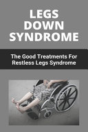 Legs Down Syndrome