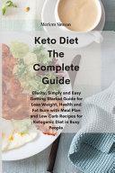 Keto Diet The Complete Guide Book