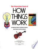 The Macmillan Book of how Things Work