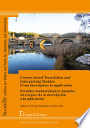 Corpus-based Translation and Interpreting Studies: From description to application / Estudios traductológicos basados en corpus: de la descripción a la aplicación