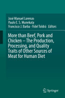 More than Beef  Pork and Chicken     The Production  Processing  and Quality Traits of Other Sources of Meat for Human Diet