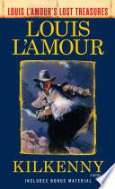 Kilkenny  Louis L Amour s Lost Treasures