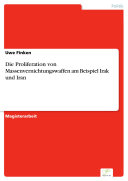 Die Proliferation von Massenvernichtungswaffen am Beispiel Irak und Iran [Pdf/ePub] eBook