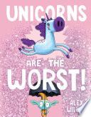 Unicorns Are the Worst