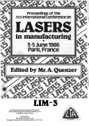 Proceedings of the 3rd International Conference on Lasers in Manufacturing