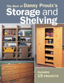 The Best of Danny Proulx s Storage and Shelving