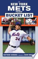 New York Mets Fans  Bucket List