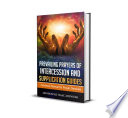 PREVAILING PRAYERS OF INTERCESSION AND SUPPLICATION GUIDES Book