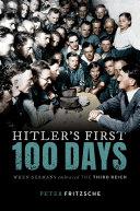 Hitler s First One Hundred Days