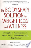 The Body Shape Solution to Weight Loss and Wellness