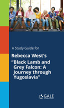 A Study Guide for Rebecca West's