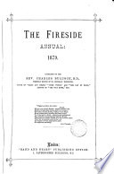 The Fireside annual  afterw   pictorial annual  formerly Our own fireside  conducted by C  Bullock Book PDF