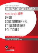 Annales corrigées 2015 - Droit constitutionnel et institutions politiques