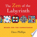 The Zen of the Labyrinth Book