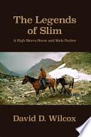 The Legends of Slim