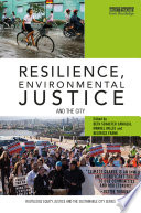 Resilience  Environmental Justice and the City