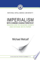 Imperialism With Chinese Characteristics?: Reading And Re-Reading China's 2006 Defense White Paper Pdf/ePub eBook