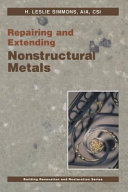 Repairing And Extending Nonstructural Metals Book PDF