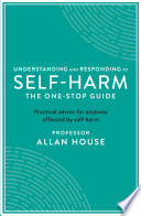 Understanding and Responding to Self Harm