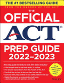 The Official ACT Prep Guide 2022 2023   Book   6 Practice Tests   Bonus Online Content