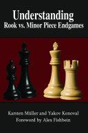 Understanding Rook vs. Minor Piece Endgames