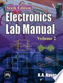 ELECTRONICS LAB MANUAL  VOLUME 2