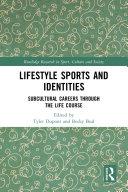 Lifestyle Sports and Identities [Pdf/ePub] eBook