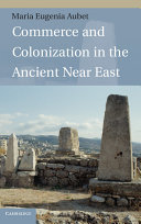 Commerce and Colonization in the Ancient Near East - Seite 267