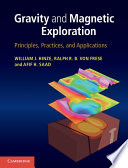 Gravity and Magnetic Exploration