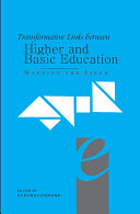 Transformative Links Between Higher and Basic Education