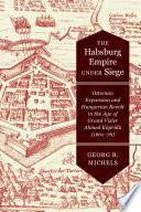 The Habsburg Empire under Siege