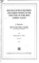Influence of Heat Treatment and Carbon Content on the Structure of Pure Iron Carbon Alloys