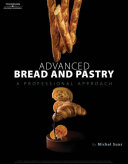 Advanced Bread and Pastry Book