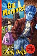 Pdf Go, Mutants! Telecharger