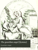 The guardian angel [hymns].