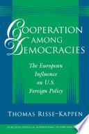 Cooperation Among Democracies Book