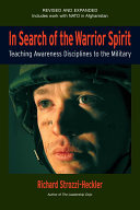 In Search of the Warrior Spirit  Fourth Edition