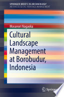 Cultural Landscape Management at Borobudur  Indonesia