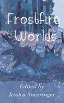 Pdf Frostfire Worlds