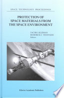 Protection of Space Materials from the Space Environment