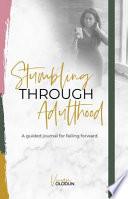 Stumbling Through Adulthood