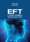 EFT et autres techniques énergétiques pour se guérir