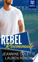 Rebel Roommate