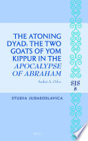 The Atoning Dyad The Two Goats Of Yom Kippur In The Apocalypse Of Abraham