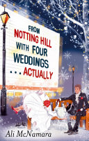 From Notting Hill with Four Weddings . . . Actually Pdf