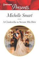 A Cinderella to Secure His Heir Pdf/ePub eBook